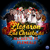 Llegaron las Christmas (feat. Plenealo) by La Banda Algarete
