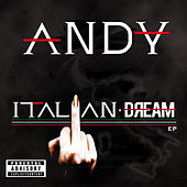 Play & Download Italian Dream EP by Andy | Napster