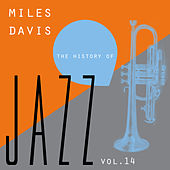 The History of Jazz Vol. 14 by Miles Davis