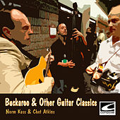 Play & Download Buckaroo & Other Guitar Classics by Chet Atkins | Napster