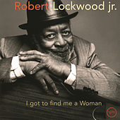 Play & Download I Got To Find Me A Woman by Robert