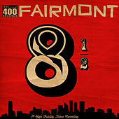 Play & Download 8 1/2 by Fairmont | Napster
