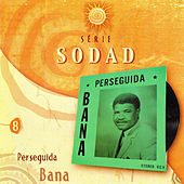 Play & Download Perseguida (Série Sodad - Vol. 8) by Bana | Napster