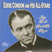 Jazz as It Should Be Played by Eddie Condon