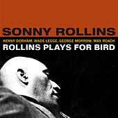 Rollins Plays for Bird (Bonus Track Version) by Sonny Rollins
