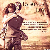 Play & Download 15 Songs Of Love, Vol. 2 by Various Artists | Napster