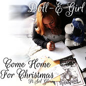 Come Home for Christmas by Doll-E Girl