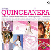 Play & Download Quinceañera, Valses de Strauss, Mexicanos by Various Artists | Napster