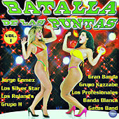 Batalla de las Puntas, Vol. 1 by Various Artists
