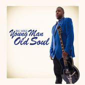 Young Man Old Soul by Big Mike