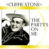 The Party's on Me by Cliffie Stone