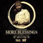 More Blessings by Lutan Fyah