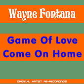 Game of Love by Wayne Fontana