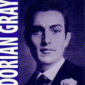 Play & Download Dorian Gray by Dorian Gray | Napster