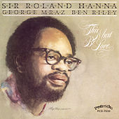 This Must Be Love by Sir Roland Hanna