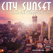 Play & Download City Sunset Lounge Compilation by Various Artists | Napster