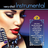 Play & Download Very Chic! Instrumental 2 by Various Artists | Napster
