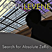 Search for Absolute Zero by Keith Levene