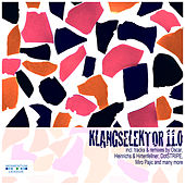 Play & Download Klangselektor 11.0 by Various Artists | Napster