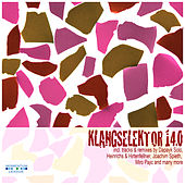 Play & Download Klangselektor 14.0 by Various Artists | Napster