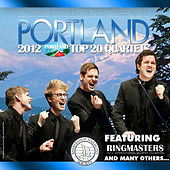Barbershop Harmony Society: Top 20 Quartets, 2012 Portland Convention by Various Artists