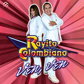 Play & Download Ven, Ven by Rayito Colombiano | Napster
