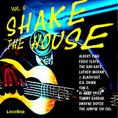 Shake the House, Vol. II by Various Artists