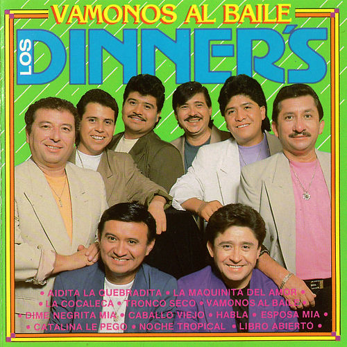 Vámonos al Baile by Los Dinner's