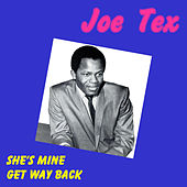 She's Mine by Joe Tex