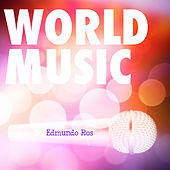 Play & Download World Music Vol. 6 by Edmundo Ros | Napster