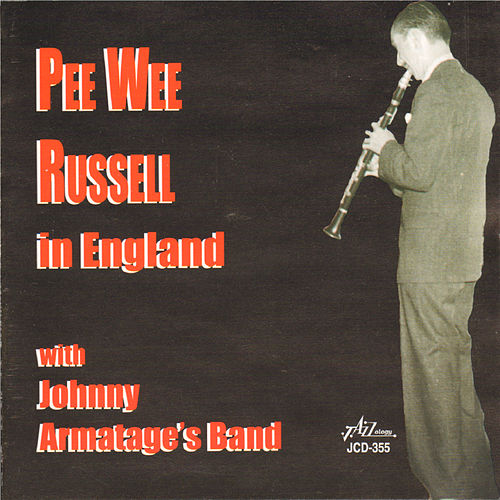Play & Download Pee Wee Russell in England by Pee Wee Russell | Napster
