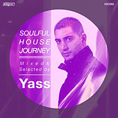 Soulful House Journey Mixed & Selected by Yass by Various Artists