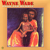 Play & Download Poor and Humble by Wayne Wade | Napster