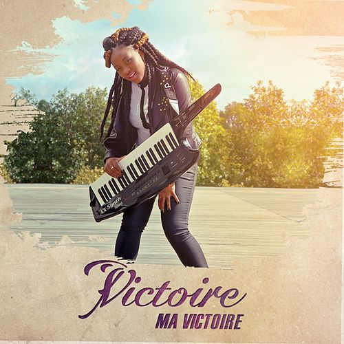 Play & Download Ma victoire by Victoire | Napster