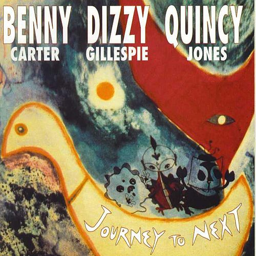 Play & Download Journey to Next by Benny Carter | Napster