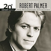 20th Century Masters: The Millennium Collection... by Robert Palmer