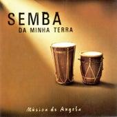 Play & Download Semba da Minha Terra by Various Artists | Napster