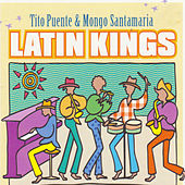 Play & Download Latin Kings by Mongo Santamaria | Napster