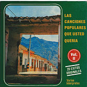 Play & Download Las Canciones Populares Que Usted Queria, Vol. 2 by Various Artists | Napster
