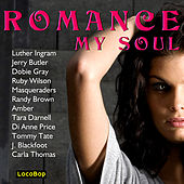 Play & Download Romance My Soul by Various Artists | Napster