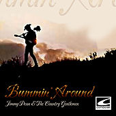 Play & Download Bummin' Around by The Country Gentlemen | Napster