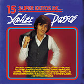 Play & Download 15 Súper Éxitos De… Xavier Passos by Xavier Passos | Napster