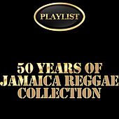 Play & Download 50 Years of Jamaica Reggae Collection Playlist by Various Artists | Napster