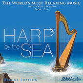 The World's Most Relaxing Music with Nature Sounds, Vol.16: Harp by the Sea (Deluxe Edition) by Global Journey