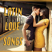 Latin Love Songs by Various Artists