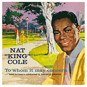 Play & Download Whom It May Concern (Bonus Track Version) by Nat King Cole | Napster