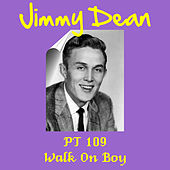 Pt 109 by Jimmy Dean