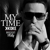 Play & Download My Time by K-Koke | Napster