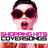 Shopping Hits Coversongs by Various Artists