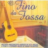 Play & Download O Fino da Fossa, Vol. 1 by Various Artists | Napster
